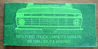 Original 1973 FORD Truck OWNERS MANUAL 100 - 350 SERIES Factory Book Automotive
