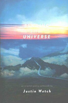 Bending the Universe by Justin Anthony Wetch 9781540863102 (Paperback, 2016)