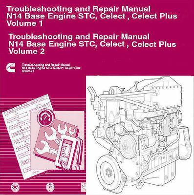 CUMMINS N14 2010 STC Celect & Celect Plus Shop Factory Service Manual Repair CD