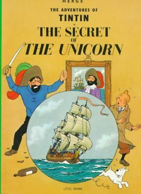 The Adventures of Tintin: The Secret of the Unicorn by Herge Herge 9780316358323