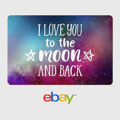 eBay Digital Gift Card - I love you to the moon and back - Email Delivery