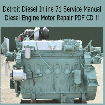 Detroit Diesel Series 71 Inline Service Manual Diesel Engine Motor Repair PDF CD