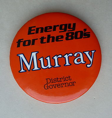 Energy for the 80's MURRAY DISTRICT Govenor Lapel Hat Pin Button
