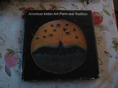 American Indian Art Form & Tradition Walker Art Gallery 1972 Hardback Book