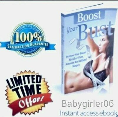 BOOST YOUR BUST*Natural Female Breast Enhancement*AUTHENTIC E-book 57pg +5xtras!