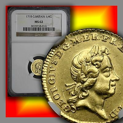 GREAT BRITAIN 1718 1/4 Guinea Gold NGC Unc 62 Scarce