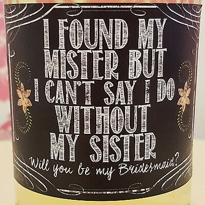 Found my Mister Will You be my Bridesmaid chalk wine bottle label sticker gift