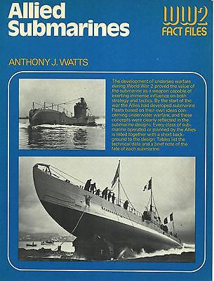 Allied Submarines - Ww2 Fact Files,  A.j. Watts, Illustrated Sc 1977