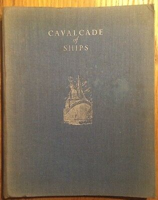Cavalcade of Ships by Harold J. Shepstone, printed by The Sunshine Press c1950s