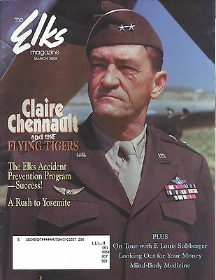 Elks Magazine Mar 2008 Claire Chennault And The Flying Tigers-Rush To Yosemite