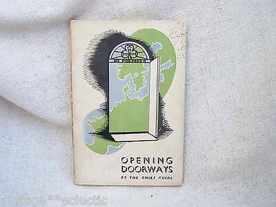 Opening Doorways Chief Girl Guides ~ Lady Olave Baden-Powell ~ 1947 Edition