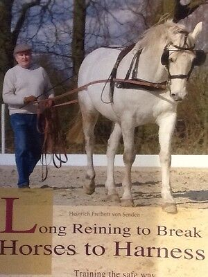Long Reining To Break To Harness Book By H. F. Von Sender