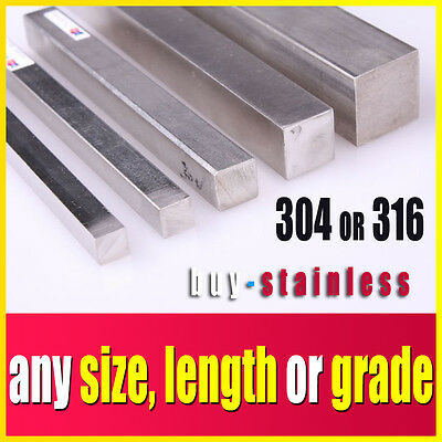 Stainless Steel Square Bar - ANY Size, ANY Length, ANY Grade        YOU CHOOSE!