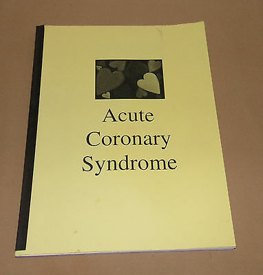 Acute Coronary Syndrome Nursing Study Guide Manual TextBook