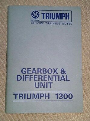 Triumph 1300  Gearbox & Differential Unit Training Notes