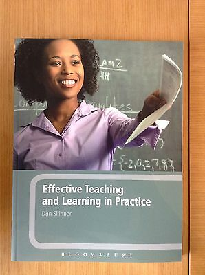 Effective Teaching And Learning In Practice By Don Skinner PGDE Book