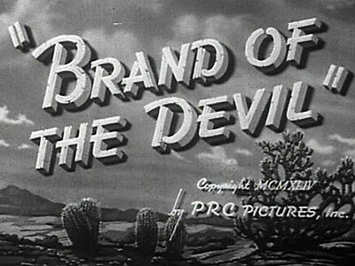 BRAND OF THE DEVIL (DVD) - 1944 - Dave O'Brien,James Newill