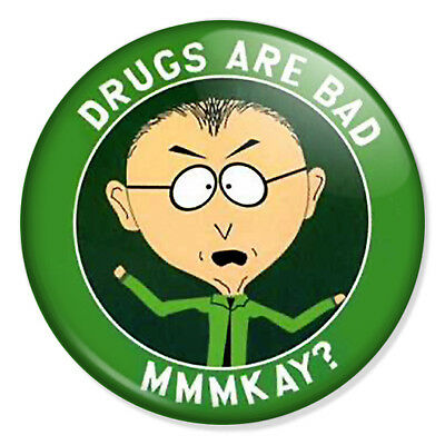 "SOUTH PARK - Drugs Are Bad Mmmkay? 25mm 1"" Pin Badge Button Mr Mackey"