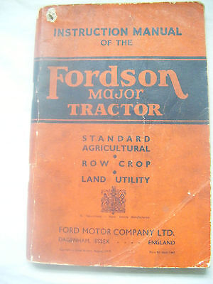 FORDSON MAJOR TRACTOR ORIGINAL 1940's War Time OWNERS INSTRUCTION MANUAL