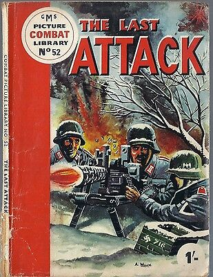 GMS Combat Picture Library #52 THE LAST ATTACK Military War comic 1960's British