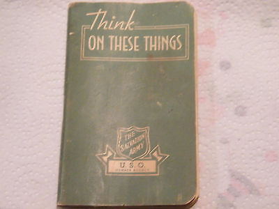 Neat! Vintage WWII 1943 Salvation Army U. S. O. Booklet 'Think on These Things'