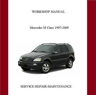 Mercedes M Class Ml320 1998-2005 Official Workshop Service Manual