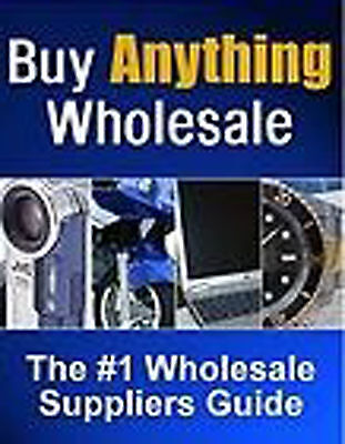 BUY ANYTHING WHOLESALE Work From Home & Make Money With Bonus 2 FREE eBooks CD