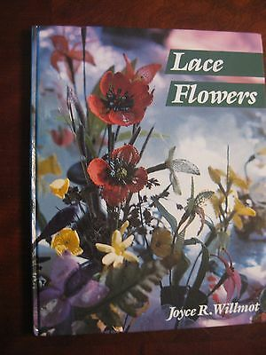 Lace Flowers by Joyce Willmot, Bobbin Lace Book RARE out of print English 1987
