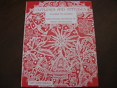 RARE Lace book Outlines & Stitches by Earnshaw Out of print- needle not bobbin