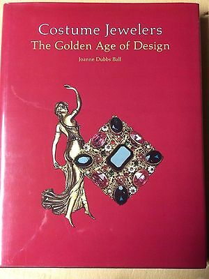 Costume Jewelers The Golden Age of Design by Joanne Ball hardcover Schiffer