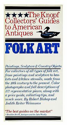 The Knopf Collector's Guides to American Antiques: Folk Art : Painting,...