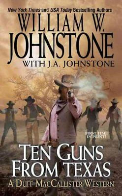 Ten Guns from Texas by William W Johnstone 9780786035632 (Paperback, 2016)