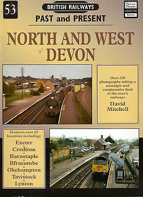 British Railways - Past & Present - North & West Devon