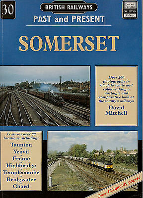 British Railways - Past and Present -  Somerset