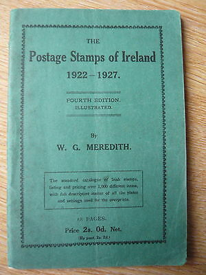 The Postage Stamps of Ireland 1922-1927 by Meredith 4th Edition.