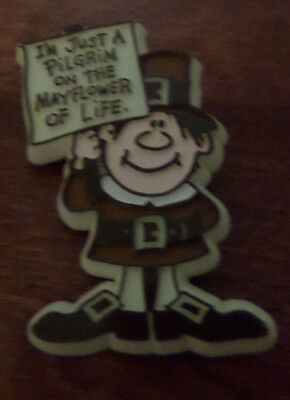 I'm Just A Pilgrim on the Mayflower of Life pin