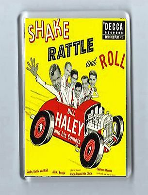 Magnet: BILL HALEY AND HIS COMETS Shake Rattle 'n' Roll  Rock N Roll