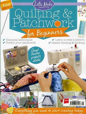 Lets Make Quilting & Patchwork For Beinners Magazine