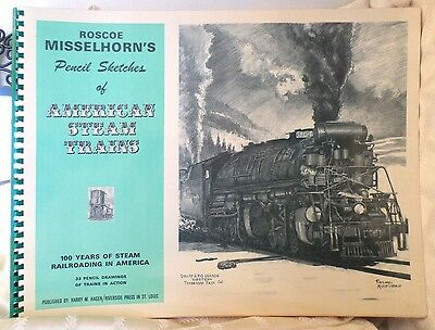 Roscoe Misselhorn's Pencil Sketches of American Steam Trains Railroad 33 Prints