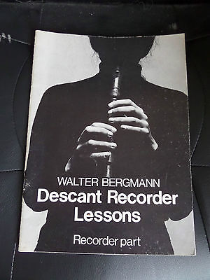 Descant Recorder Lessons , By Walter Bergmann