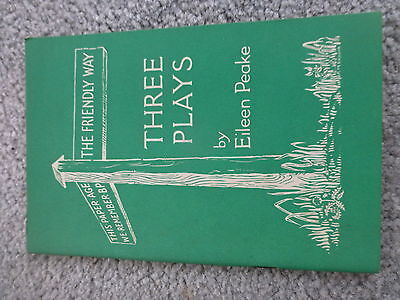 Vintage 1962 'the Friendly Way' By Eileen Peake (Book Of 3 Plays For Girl Guides