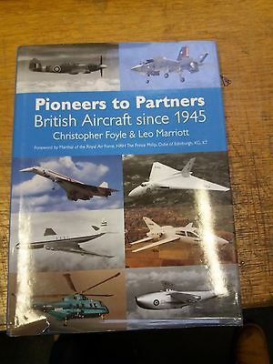 Pioneers to Partners: British Aircraft from 1945, Christopher Foyle