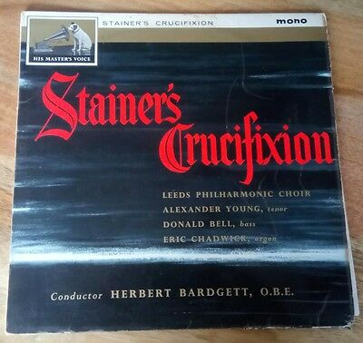 """Stainer's Crucifixion by the Leeds Philharmonic Choir. 12"""" vinyl record"""