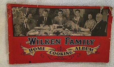 Vintage 1930's Wilkin Family Home Cooking Album
