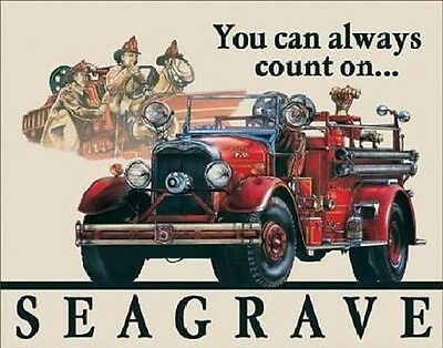 You Can Always Count On SEAGRAVES Fire Engine Metal Tin Sign #695