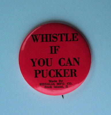 Whistle If You Can Pucker Button