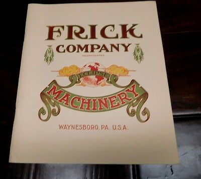Frick Company Eclipse Machinery 1910 Re Print Steam Tractors & More