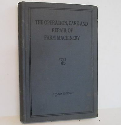 John Deere the Operation, Care and Repair of Farm Machinery 8th Edition Book