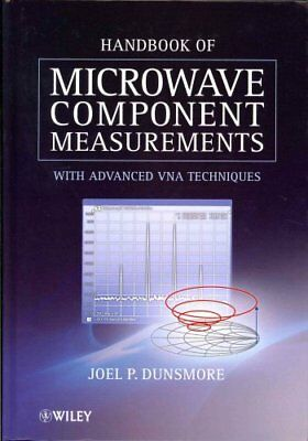 Handbook of Microwave Component Measurements with Advanced VNA ... 9781119979555