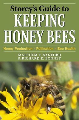 Storey's Guide to Keeping Honey Bees by Malcolm T. Sanford 9781603425506